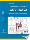 Atencion integral de la infertilidad / Comprehensive care of infertility