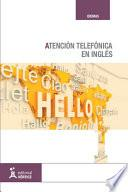 Atención telefónica en inglés