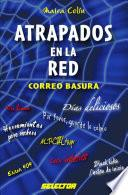 Atrapados en la red