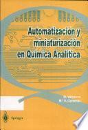Automatización y miniaturización en química analítica