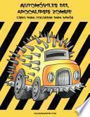 Automóviles del apocalipsis zombie libro para colorear para niños 1