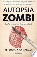 Autopsia zombi / The Zombie Autopsies