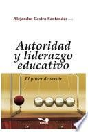Autoridad Y Liderazgo Educativo