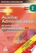 Auxiliares Administrativos Del Servicio de Salud de la Comunidad de Madrid. Temario Volumen Ii.e-book