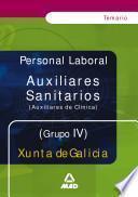 Auxiliares Sanitarios (auxiliares de Clinica). Grupo Iv. Temario de la Xunta de Galicia.e-book