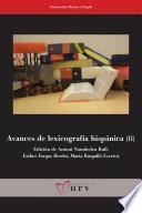 Avances de lexicografía hispánica