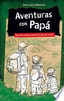 Aventuras con Papá