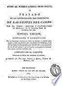 Aviso al pueblo acerca de su salud ò Tratado de las enfermedades mas frequentes de las gentes del campo