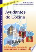Ayudante de Cocina de la Comunidad Autonoma de Castilla Y Leon. Temario Especifico, Test Y Casos Practicos
