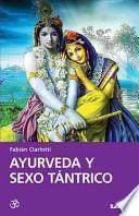 Ayurveda y sexo tantrico / Ayurveda and Tantric Sex