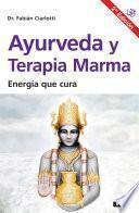 Ayurveda y terapia Marma 2°ed