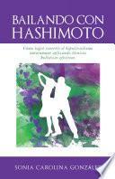 Bailando Con Hashimoto