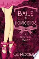 Baile de homicidios.