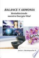 Balance y Armonía, Restableciendo nuestra Energía Vital