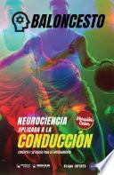 Baloncesto. Neurociencia aplicada a la conducción