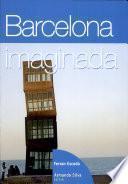 Barcelona imaginada