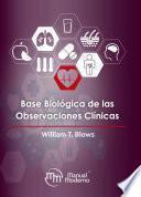Base biológica de las observaciones clínicas