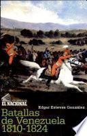 Batallas de Venezuela, 1810-1824