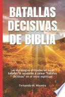 Batallas Decisivas de Biblia