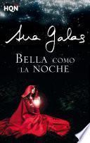 Bella como la noche