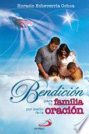 Bendición para tu familia por medio de la oración