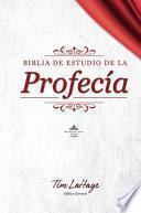Biblia de Estudio de la Profecía: Tapa Dura