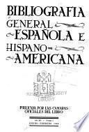 Bibliografía general española e hispano-americana