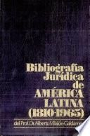 Bibliografía jurídica de América Latina, 1810-1965