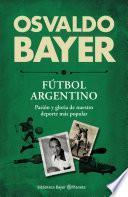 Biblioteca Bayer. Fútbol argentino