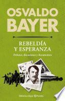 Biblioteca Bayer. Rebeldía y esperanza