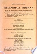 Bibliotheca Hispana; Revista de Información y Orientación Bibliográficas. Sección 1