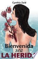 Bienvenida Sea La Herida