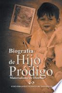 Biografía de Hijo Pródigo
