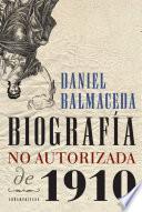 Biografía no autorizada de 1910
