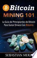 Bitcoin Mining 101