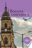 Bogotá contada 3