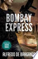 BOMBAY EXPRESS: un Thriller de David Ribas