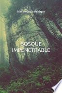 Bosque Impenetrable