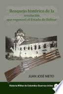 Bosquejo histórico de la revolución que regeneró el Estado de Bolívar