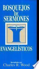 Bosquejos de sermones: Evangelísticos