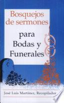 Bosquejos de Sermones: Para Bodas y Funerales