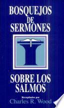 Bosquejos de sermones: Salmos