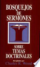 Bosquejos de sermones: Temas doctrinales