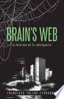 Brain's Web. La Telaraña de la Inteligencia