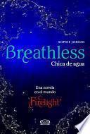 Breathless - Chica de Agua