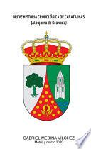 Breve historia cronológica de Carataunas (Alpujarra de Granada)