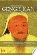 Breve historia de Gengis Kan y el pueblo mongol
