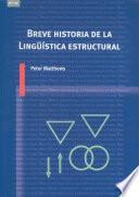 Breve historia de la Lingüística estructural