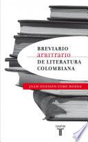 Breviario arbitrario de literatura colombiana