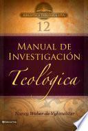 BTV # 12: Manual de investigación teológica